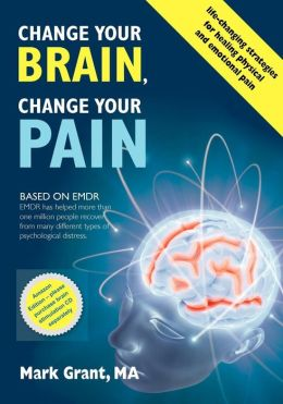 Change Your Brain, Change Your Pain