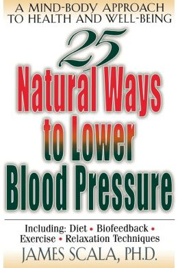 25 Nautural Ways To Lower Blood Pressure