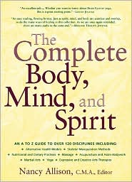 The Complete Body, Mind, and Spirit