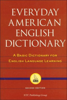 Everyday American English Dictionary: A Basic Dictionary for English Language Learning