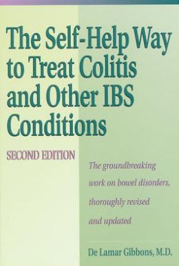 Self Help Way To Treat Colitis And Other Ibs Conditions, Second Edition