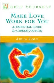Help Yourself Make Love Work for You