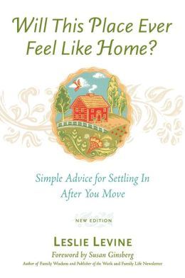 Will This Place Ever Feel Like Home?, New And Updated Edition