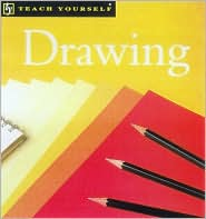 Teach Yourself Drawing, New Edition