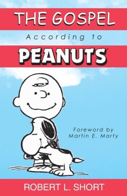 The Gospel according to Peanuts: 25th Anniversary Edition