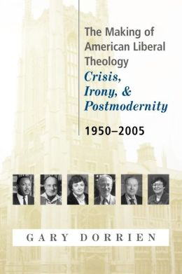 Making Of American Liberal Theology