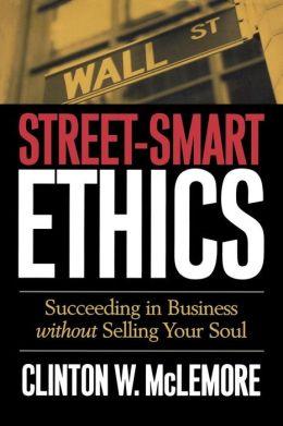 Street-Smart Ethics