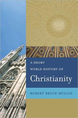 Short World History Of Christianity