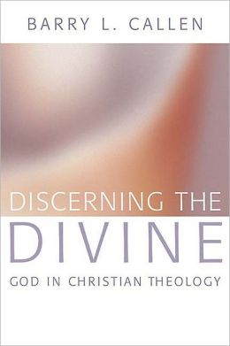 Discerning the Divine: God in Christian Theology