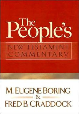 The People's New Testament: Commentary