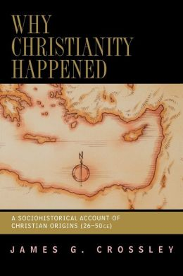 Why Christianity Happened
