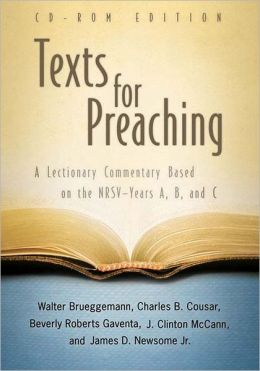 Texts for Preaching: A Lectionary Commentary Based on the NRSV Years A, B, C