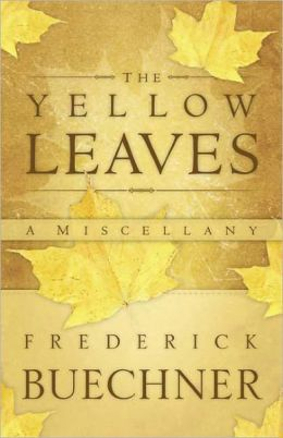 The Yellow Leaves: A Miscellany