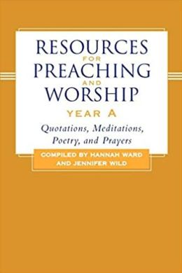 Resources for Preaching and Worship Year
