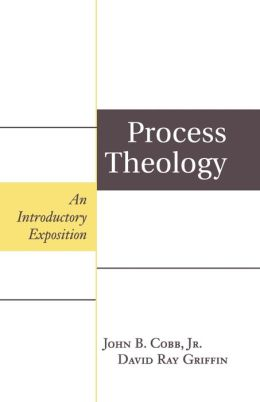 Process Theology: An Introductory Exposition