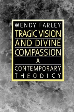 Tragic Vision and Divine Compassion