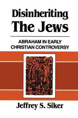 Disinheriting The Jews