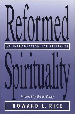 Reformed Spirituality