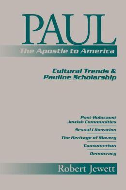 Paul Apostle To America