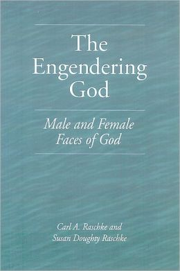 The Engendering God