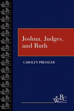 Joshua, Judges, and Ruth(Westminster Bible Companion Series)