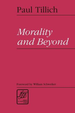 Morality and Beyond (Library of Theological Ethics)