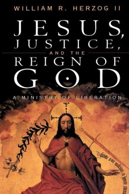 Jesus Justice And The Reign Of God