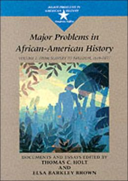 Major Problems in African American History, Volume I