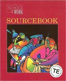 Great Source School to Work: Sourcebook Teacher's Edition Grade 11