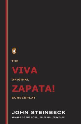 Viva Zapata!: The Original Screenplay