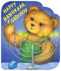 Happy Hanukkah, Corduroy