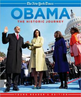 Obama: The Historic Journey Young Reader's Edition