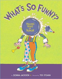 What's So Funny?: Making Sense of Humor