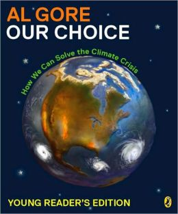 Our Choice: How We Can Solve the Climate Crisis