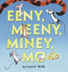 Eeeny, Meeny, Miney, Mo, and FLO!