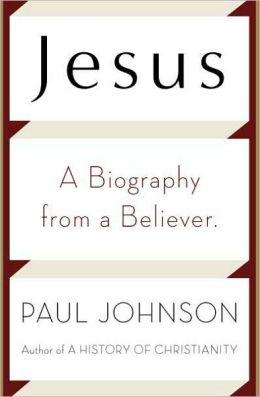 Jesus: A A Biography by a Believer