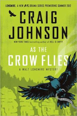 As the Crow Flies (Walt Longmire Series #8)