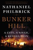 Book Cover Image. Title: Bunker Hill:  A City, a Siege, a Revolution, Author: Nathaniel Philbrick