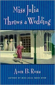 Miss Julia Throws a Wedding (Miss Julia Series #3)