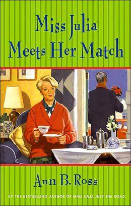 Miss Julia Meets Her Match (Miss Julia Series #5)