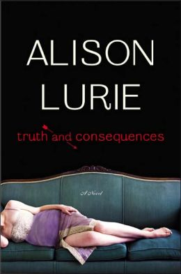 Truth and Consequences: A Novel