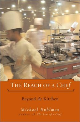 Reach of a Chef: Beyond the Kitchen