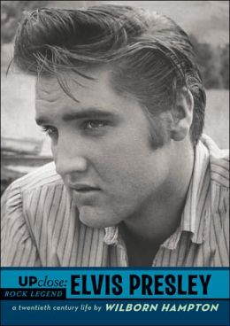 Elvis Presley (Up Close Series)