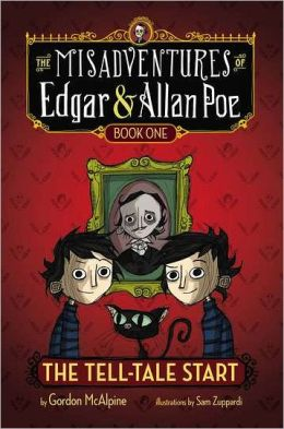 The Tell-Tale Start (Misadventures of Edgar and Allan Poe Series #1)