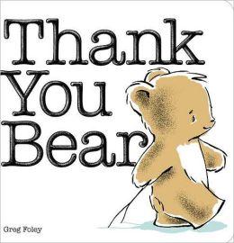 Thank You Bear (Board Book)