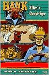Slim's Goodbye (Hank the Cowdog Series #34)