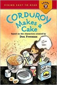 Corduroy Makes a Cake (Corduroy Series)