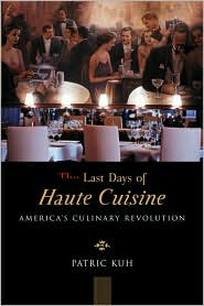 The Last Days of Haute Cuisine: The Coming Age of American Restaurants
