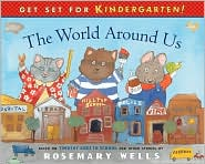 The World Around Us: Based on Timothy Goes to School and Other Stories