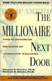 Book Cover Image. Title: The Millionaire Next Door:  The Surprising Secrets of America's Wealthy, Author: Thomas J. Stanley